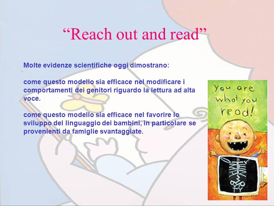 Reach out and read. Molte evidenze scientifiche oggi dimostrano: come questo modello sia efficace nel modificare i comportamenti dei genitori riguardo