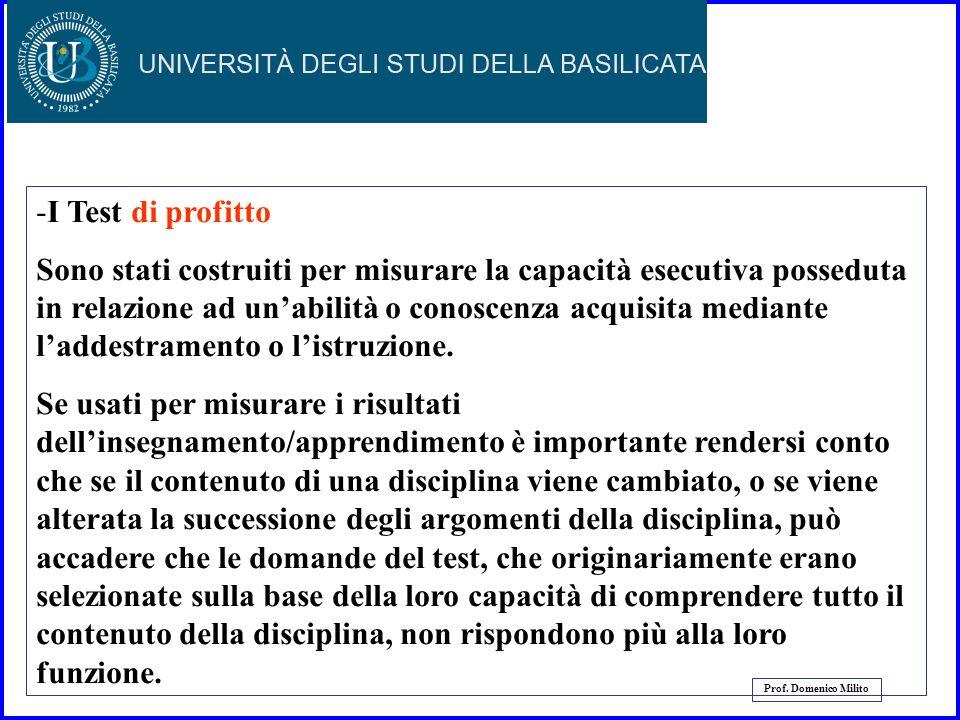 31 Prof. Domenico Milito - I Test attitudinali sono finalizzati a valutare specifiche abilità mentali, come la capacità meccanica e di manipolazione,