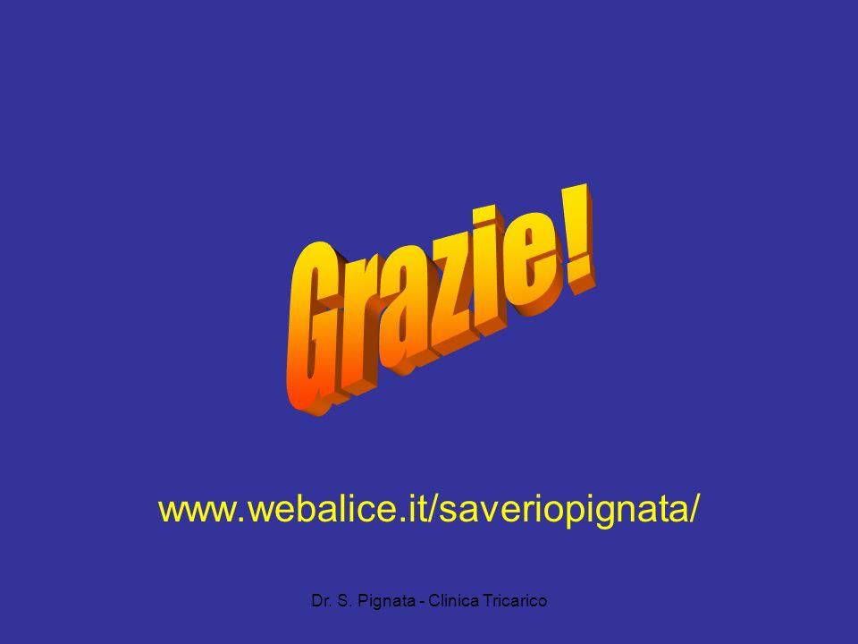 Dr. S. Pignata - Clinica Tricarico www.webalice.it/saveriopignata/