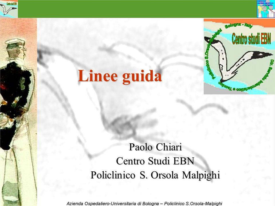 Linee guida Paolo Chiari Centro Studi EBN Policlinico S. Orsola Malpighi