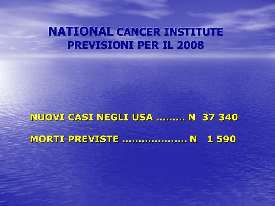 NUOVI CASI NEGLI USA ……… N 37 340 MORTI PREVISTE ……………..… N 1 590