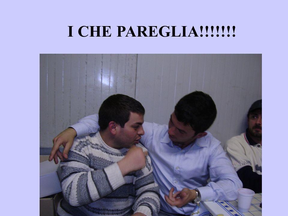 I CHE PAREGLIA!!!!!!!