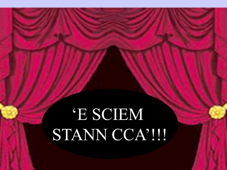 E SCIEM STANN CCA!!!