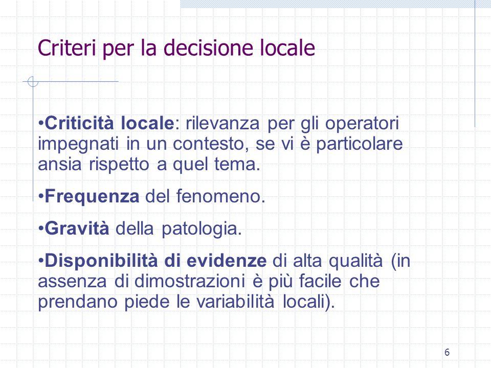 6 Criticità locale: rilevanza per gli operatori impegnati in un contesto, se vi è particolare ansia rispetto a quel tema.