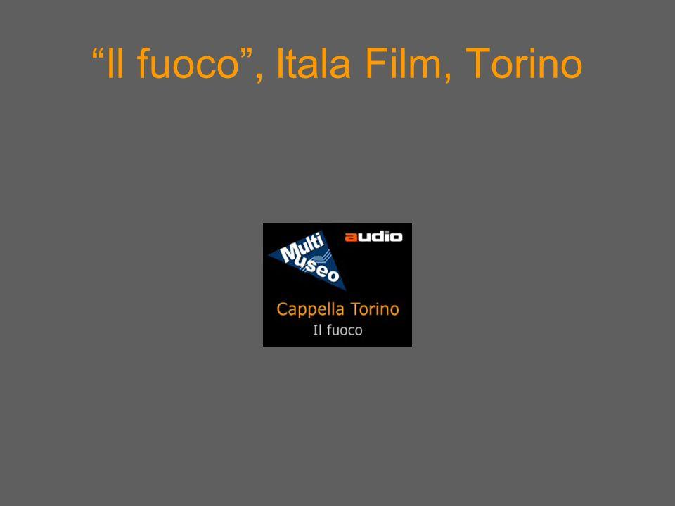 Il fuoco, Itala Film, Torino