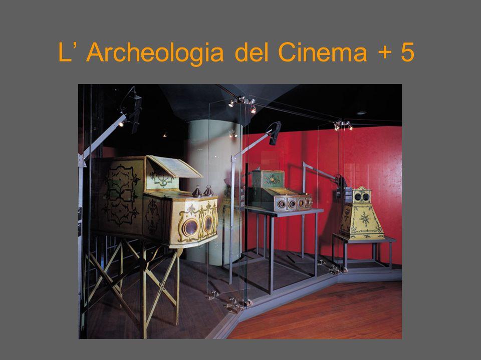 L Archeologia del Cinema + 5