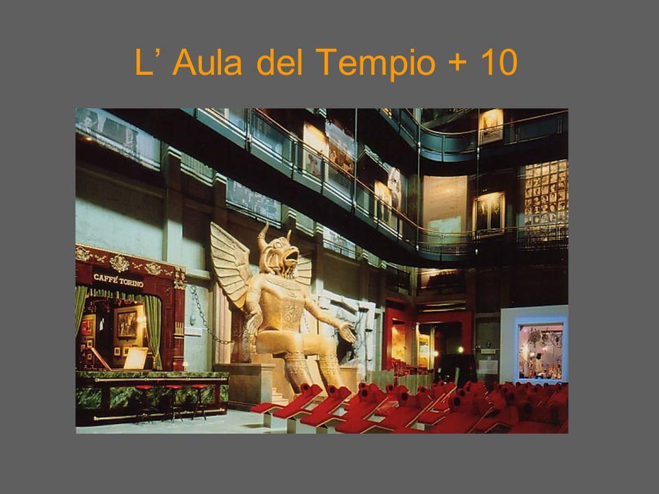 L Aula del Tempio + 10