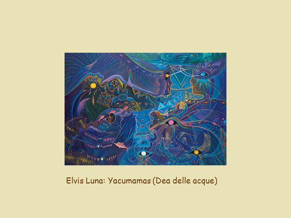 Elvis Luna: Yacumamas (Dea delle acque)