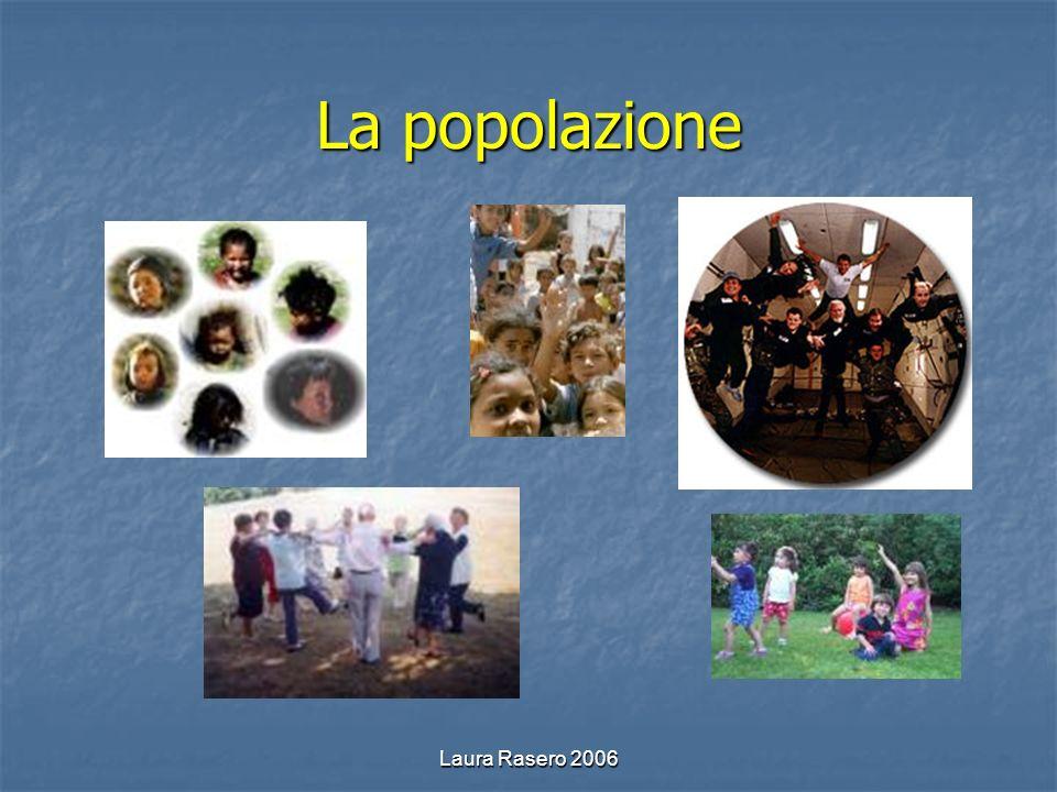 Laura Rasero 2006 La popolazione