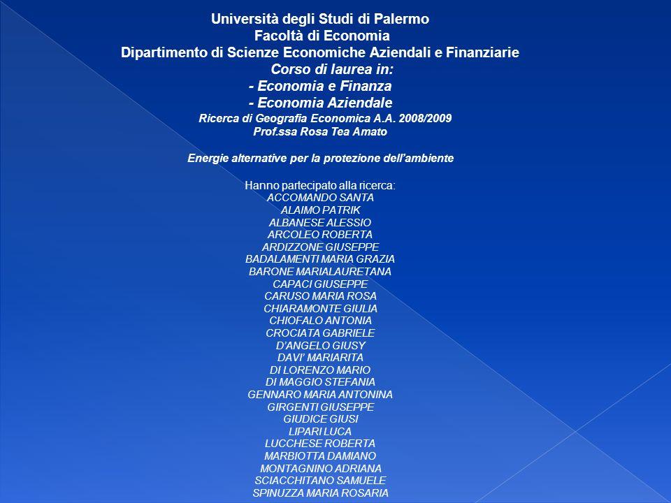 Università degli Studi di Palermo Facoltà di Economia Dipartimento di Scienze Economiche Aziendali e Finanziarie Corso di laurea in: - Economia e Fina