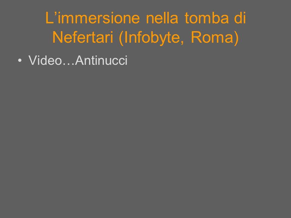 Limmersione nella tomba di Nefertari (Infobyte, Roma) Video…Antinucci