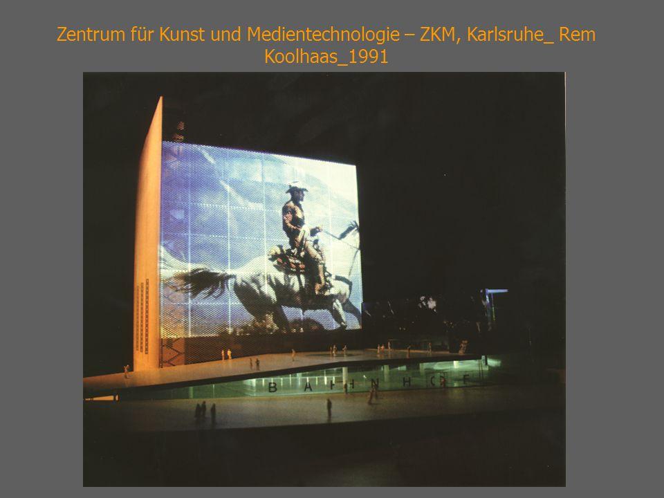 Zentrum für Kunst und Medientechnologie – ZKM, Karlsruhe_ Rem Koolhaas_1991