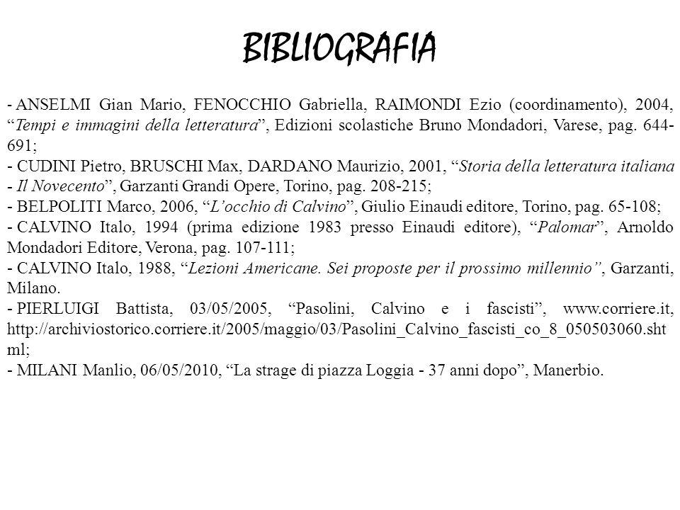 BIBLIOGRAFIA - ANSELMI Gian Mario, FENOCCHIO Gabriella, RAIMONDI Ezio (coordinamento), 2004,Tempi e immagini della letteratura, Edizioni scolastiche B