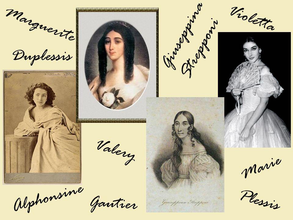 Alphonsine Marie Marguerite Violetta Plessis Duplessis Gautier Valery Giuseppina Strepponi