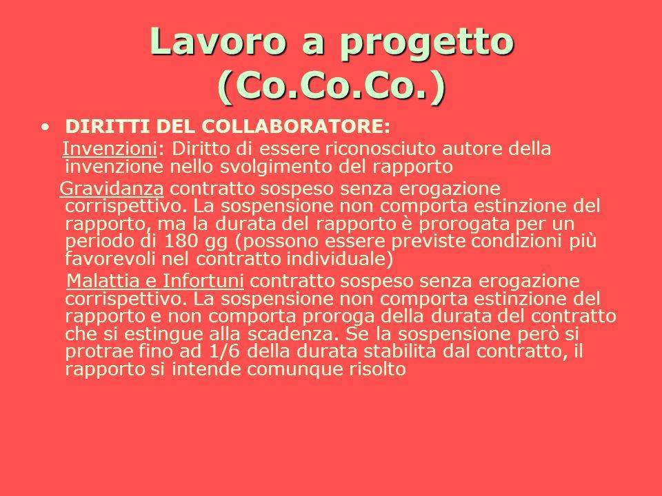 Lavoro a progetto (Co.Co.Co.) DIRITTI DEL COLLABORATORE: Invenzioni: Diritto di essere riconosciuto autore della invenzione nello svolgimento del rapp