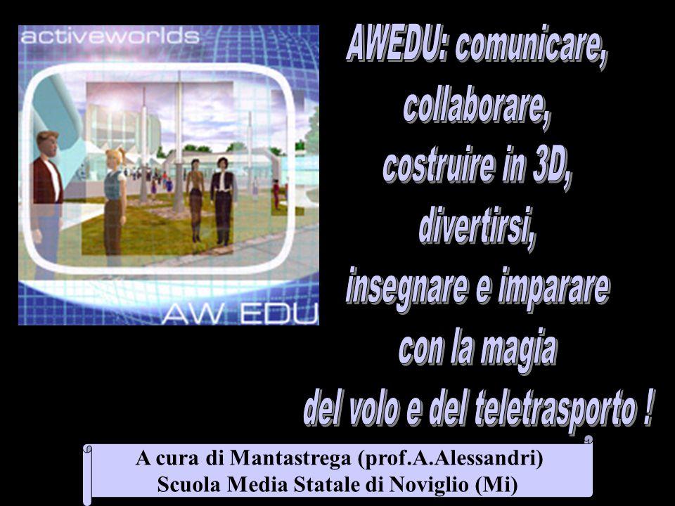 A cura di Mantastrega (prof.A.Alessandri) Scuola Media Statale di Noviglio (Mi)