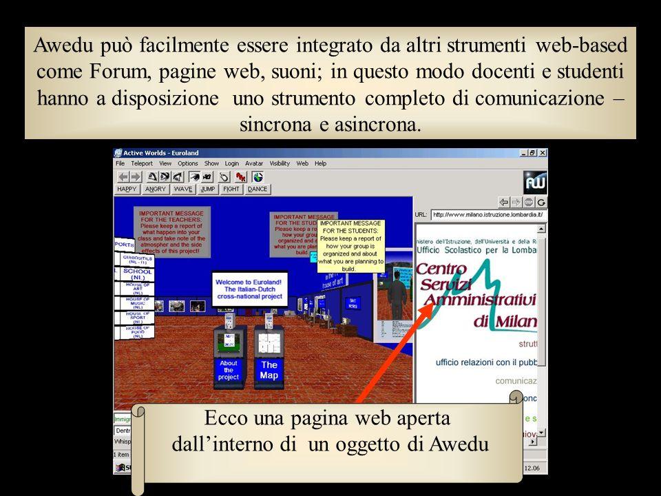 Awedu serve per fare costruzioni virtuali in 3D: però offre contemporaneamente diversi strumenti di comunicazione (non solo chat) e un personaggio per