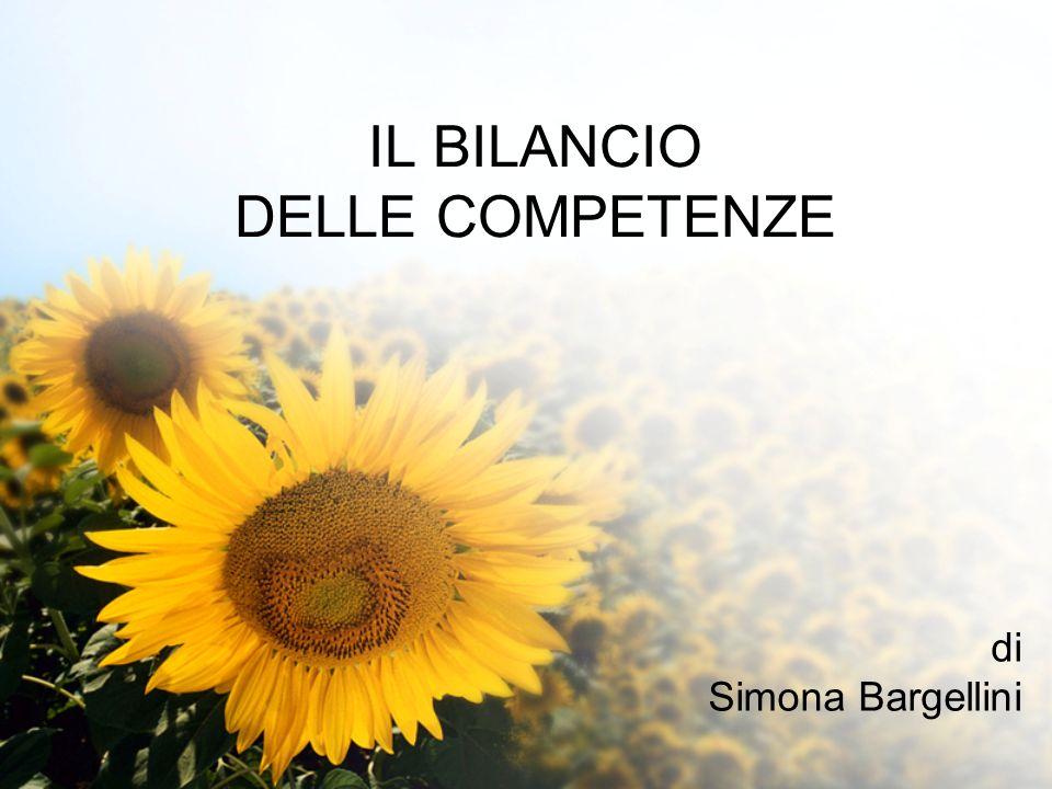 IL BILANCIO DELLE COMPETENZE di Simona Bargellini