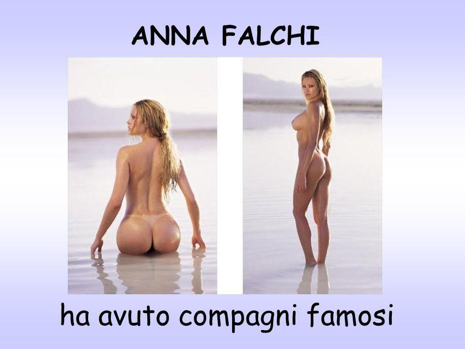 ANNA FALCHI ha avuto compagni famosi
