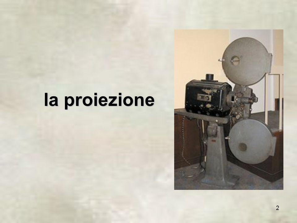 2 la proiezione