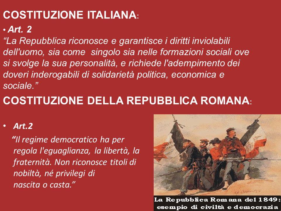 Art.2 Il regime democratico ha per regola l eguaglianza, la libertà, la fraternità.