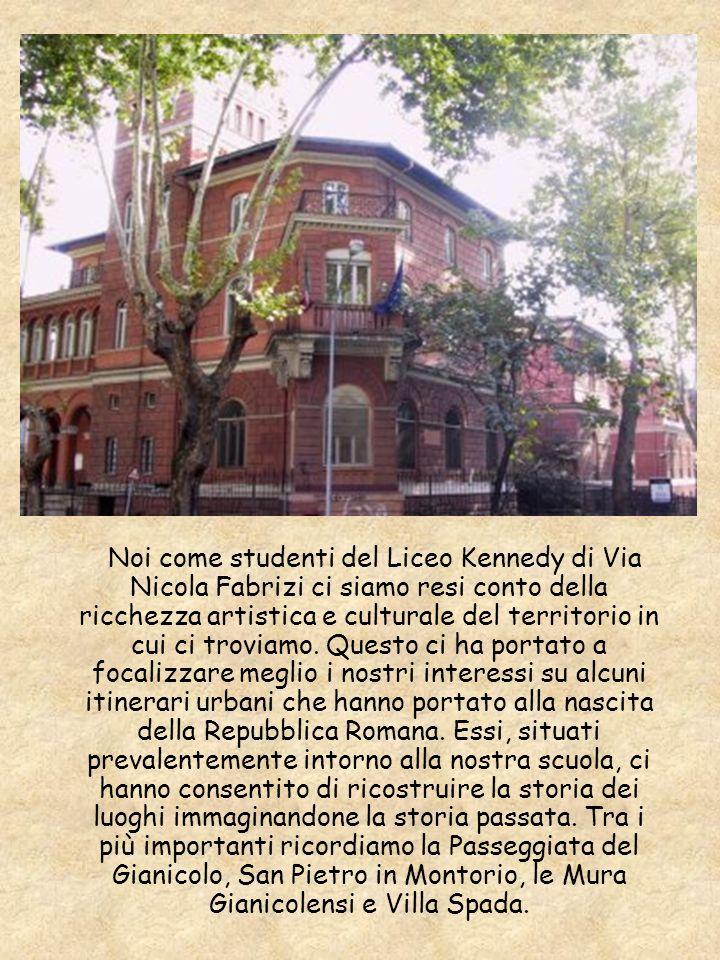 Noi come studenti del Liceo Kennedy di Via Nicola Fabrizi ci siamo resi conto della ricchezza artistica e culturale del territorio in cui ci troviamo.