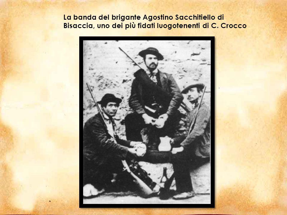 La banda del brigante Agostino Sacchitiello di Bisaccia, uno dei più fidati luogotenenti di C. Crocco