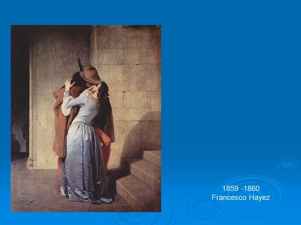 1859 -1860 Francesco Hayez