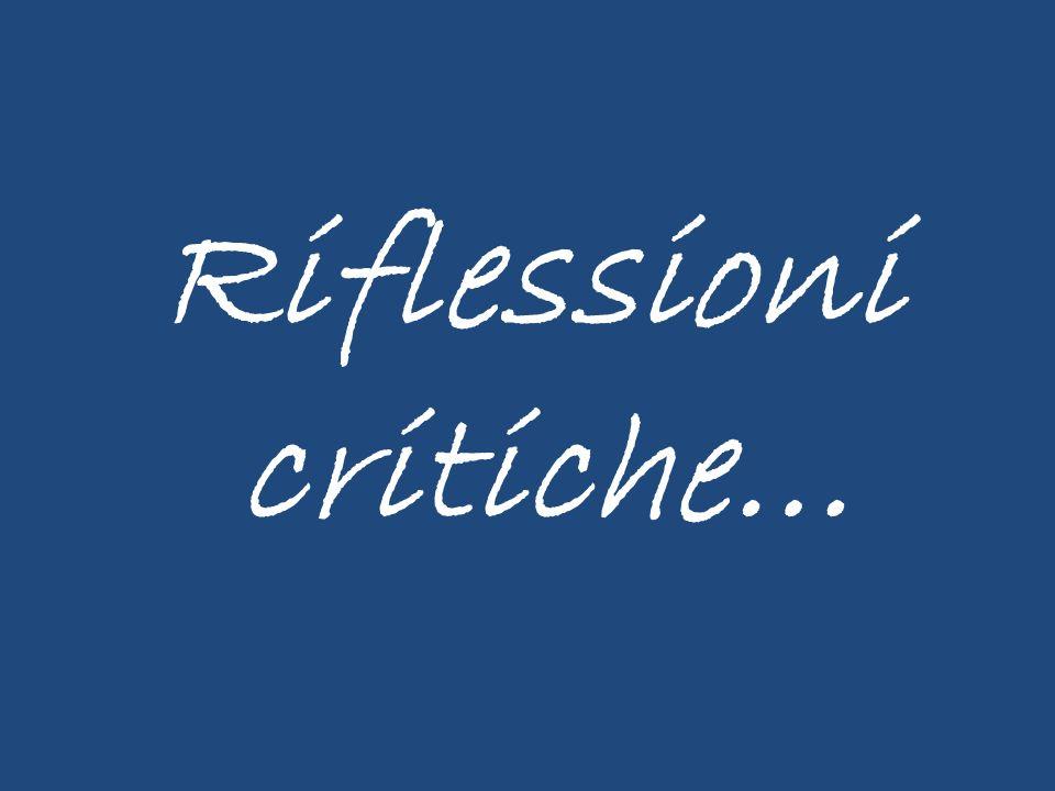 Riflessioni critiche…