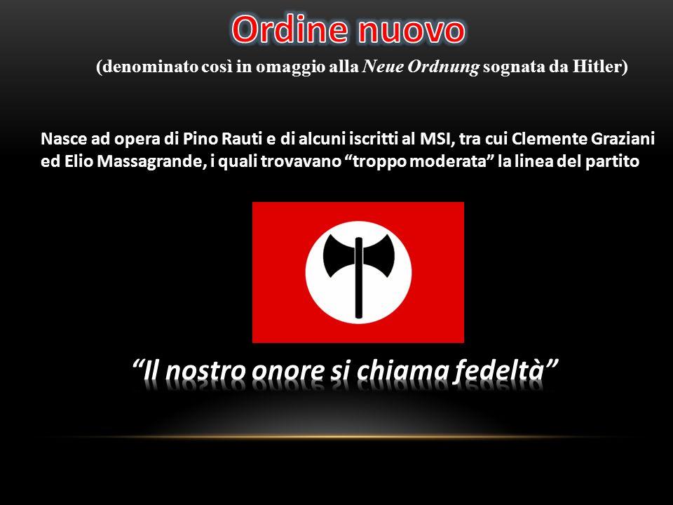 Nasce ad opera di Pino Rauti e di alcuni iscritti al MSI, tra cui Clemente Graziani ed Elio Massagrande, i quali trovavano troppo moderata la linea de