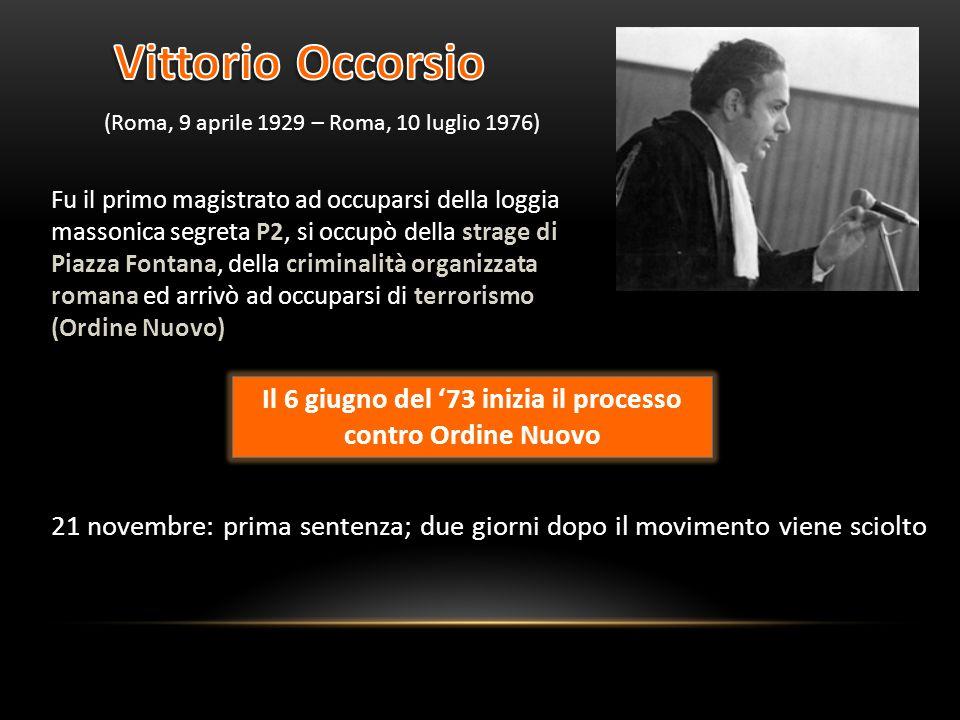 (Roma, 9 aprile 1929 – Roma, 10 luglio 1976) Fu il primo magistrato ad occuparsi della loggia massonica segreta P2, si occupò della strage di Piazza F