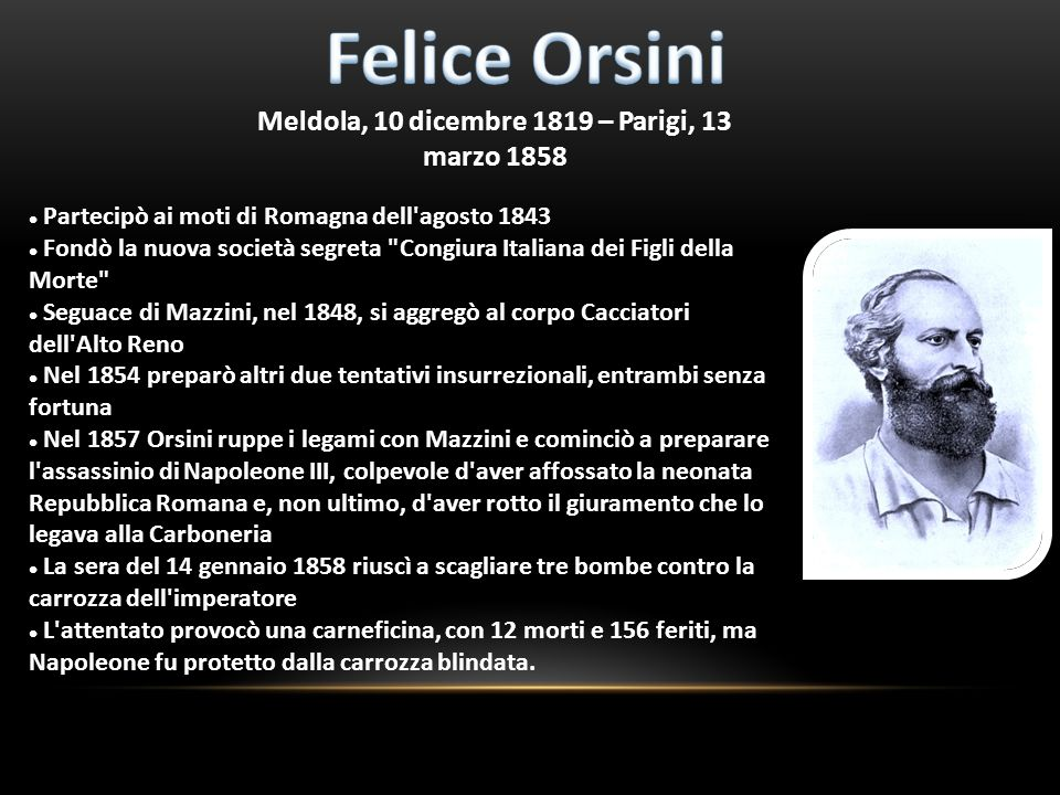 Meldola, 10 dicembre 1819 – Parigi, 13 marzo 1858 Partecipò ai moti di Romagna dell'agosto 1843 Fondò la nuova società segreta