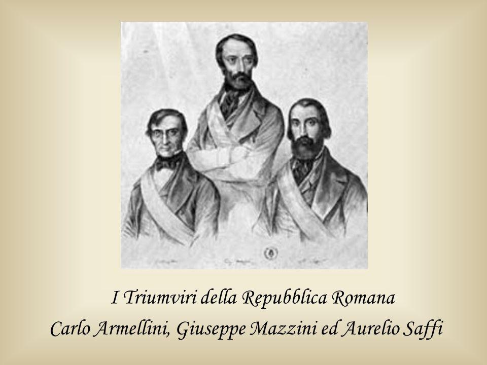 I Triumviri della Repubblica Romana Carlo Armellini, Giuseppe Mazzini ed Aurelio Saffi
