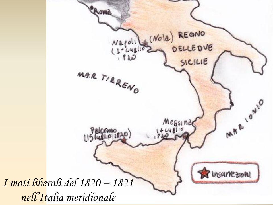 I moti liberali del 1820 – 1821 nellItalia meridionale