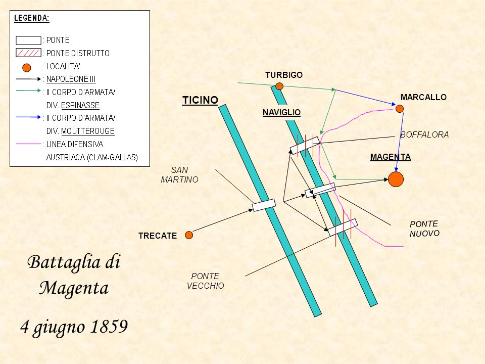 TICINO TRECATE MARCALLO TURBIGO MAGENTA NAVIGLIO PONTE NUOVO PONTE VECCHIO BOFFALORA SAN MARTINO Battaglia di Magenta 4 giugno 1859