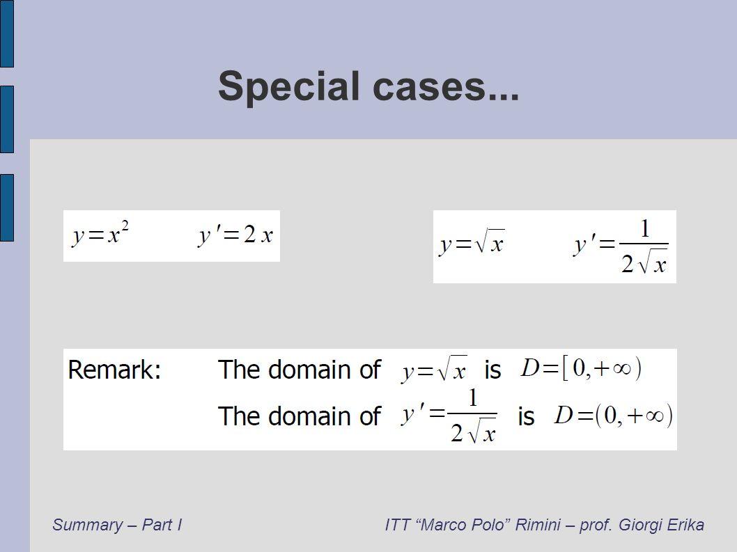 Special cases... Summary – Part IITT Marco Polo Rimini – prof. Giorgi Erika