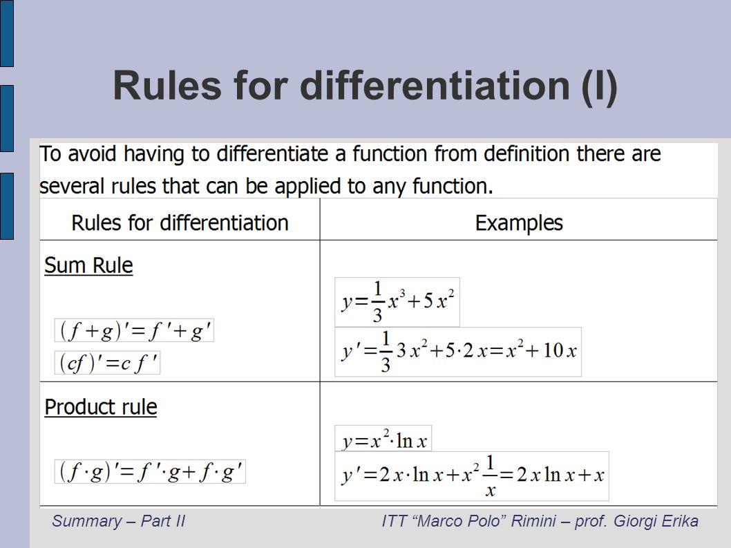 Rules for differentiation (I) Summary – Part IIITT Marco Polo Rimini – prof. Giorgi Erika