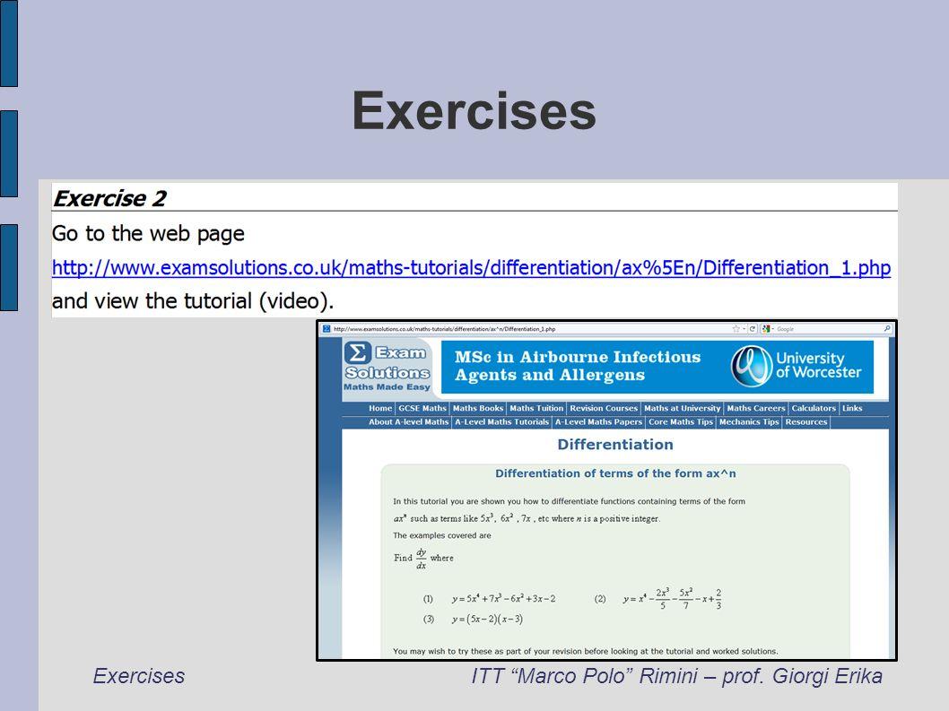Exercises ExercisesITT Marco Polo Rimini – prof. Giorgi Erika