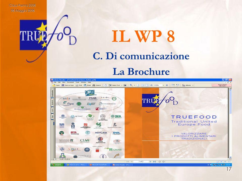 17 IL WP 8 C. Di comunicazione La Brochure Cibus Parma 2008 08 Maggio 2008 08 Maggio 2008