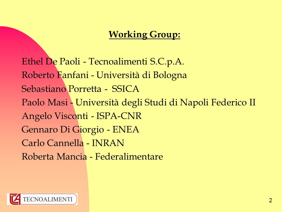 2 Working Group: Ethel De Paoli - Tecnoalimenti S.C.p.A.