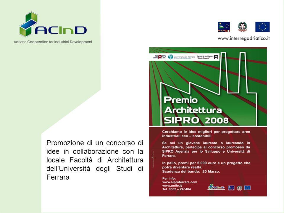 Promozione di un concorso di idee in collaborazione con la locale Facoltà di Architettura dellUniversità degli Studi di Ferrara