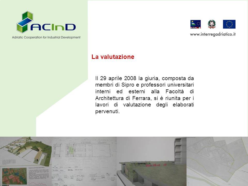 Il 29 aprile 2008 la giuria, composta da membri di Sipro e professori universitari interni ed esterni alla Facoltà di Architettura di Ferrara, si è riunita per i lavori di valutazione degli elaborati pervenuti.