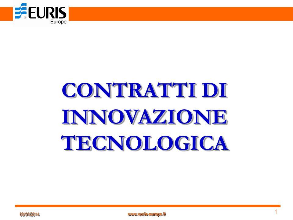 09/01/201409/01/2014 1 1 www.euris-europe.it CONTRATTI DI INNOVAZIONE TECNOLOGICA