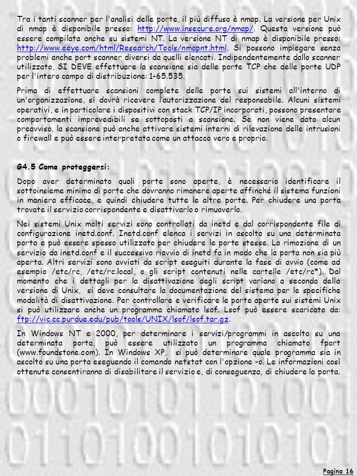 Pagina 16 Tra i tanti scanner per l analisi delle porte, il più diffuso è nmap.