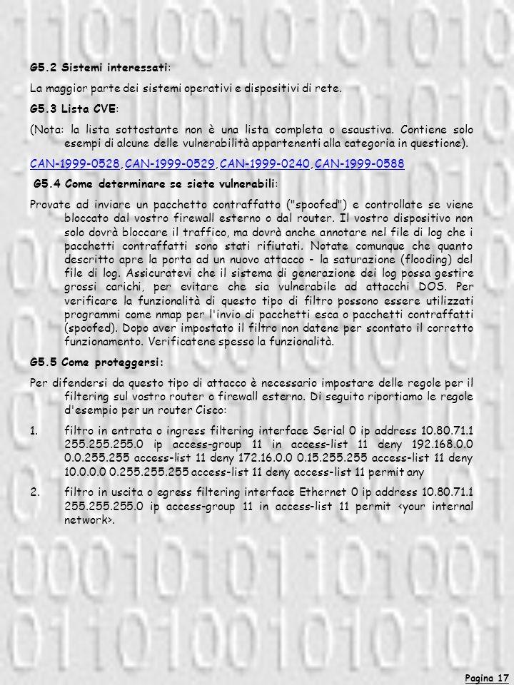 Pagina 17 G5.2 Sistemi interessati: La maggior parte dei sistemi operativi e dispositivi di rete.