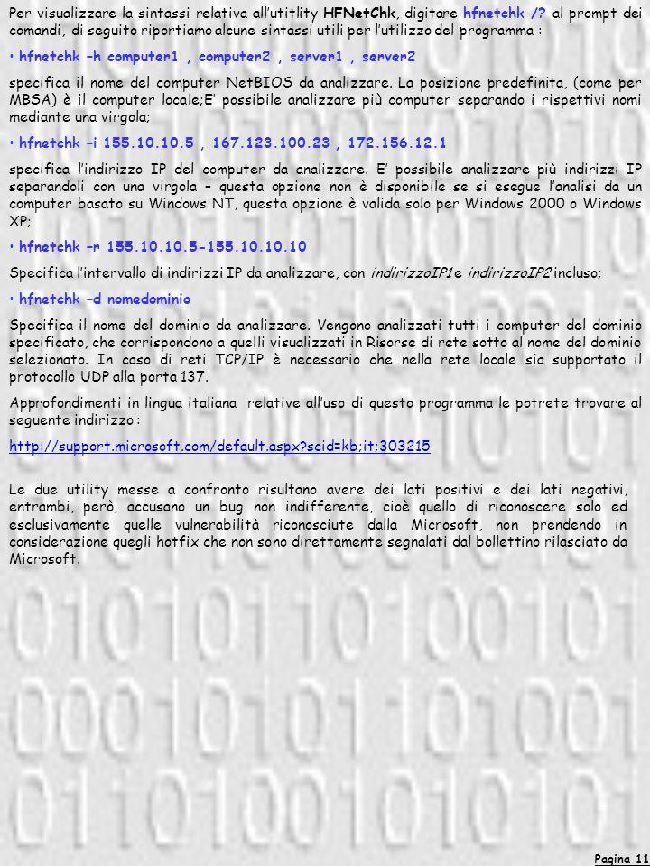 Pagina 11 Per visualizzare la sintassi relativa allutitlity HFNetChk, digitare hfnetchk /.