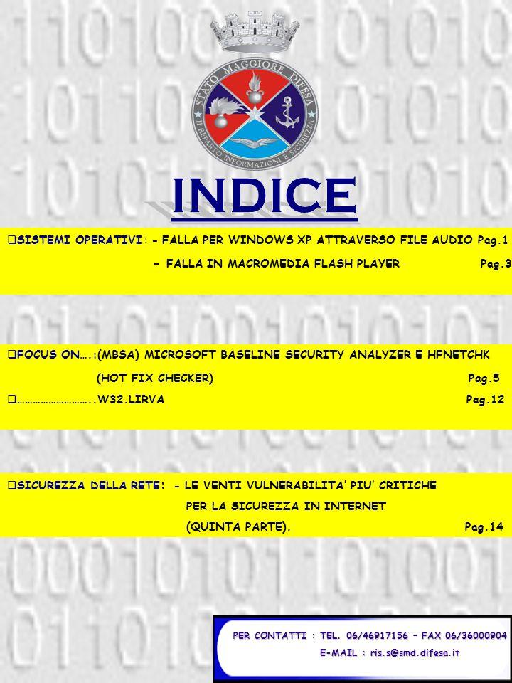 Pagina 1 FALLA PER WINDOWS XP ATTRAVERSO FILE AUDIO Una grave falla riscontrata sul sistema operativo Windows XP scoperta dalla Foundstone (www.foundstone.com) e inserita immediatamente nel Microsoft Security Bulletin (www.microsoft.com/technet/security/bulletin/ms02-072.asp?frame=true) parla di un unchecked buffer riscontrato nelle funzioni usate dalla windows shell al momento di estrarre gli attributi del file.MP3 (MPEG ver.3) o.WMA (Windows Media Audio).