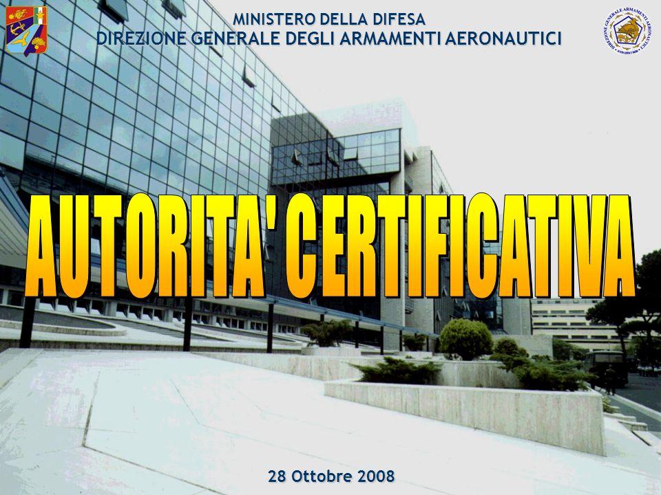 DGAA 1/61 MINISTERO DELLA DIFESA DIREZIONE GENERALE DEGLI ARMAMENTI AERONAUTICI 28 Ottobre 2008