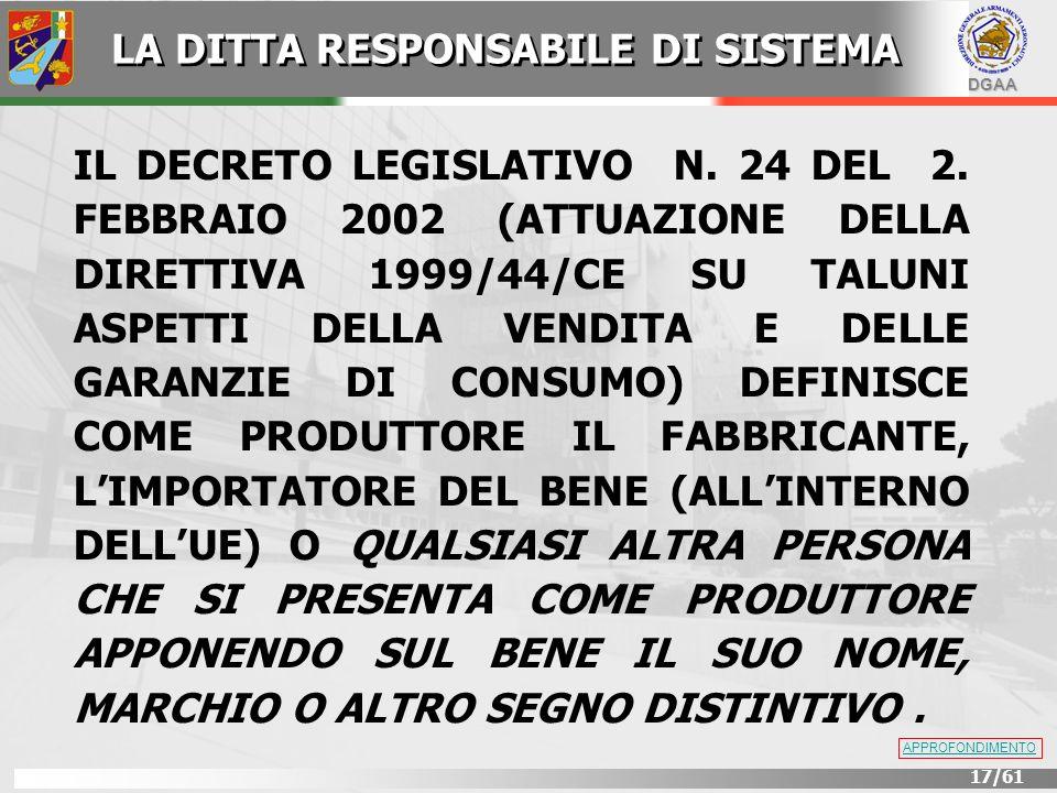 DGAA 17/61 IL DECRETO LEGISLATIVO N. 24 DEL 2. FEBBRAIO 2002 (ATTUAZIONE DELLA DIRETTIVA 1999/44/CE SU TALUNI ASPETTI DELLA VENDITA E DELLE GARANZIE D