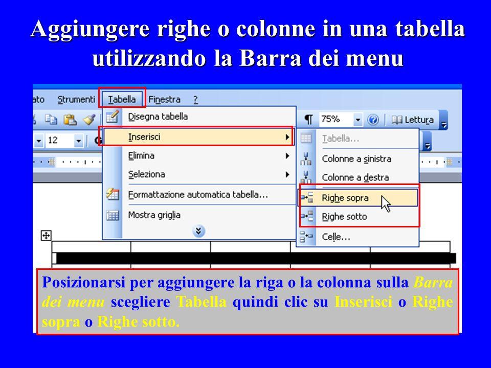 Aggiungere righe o colonne in una tabella utilizzando la Barra dei menu Posizionarsi per aggiungere la riga o la colonna sulla Barra dei menu sceglier